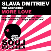 Slava Dmitriev - More Love (Haaski Remix)