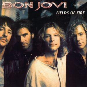 Bon Jovi - Fields Of Fire