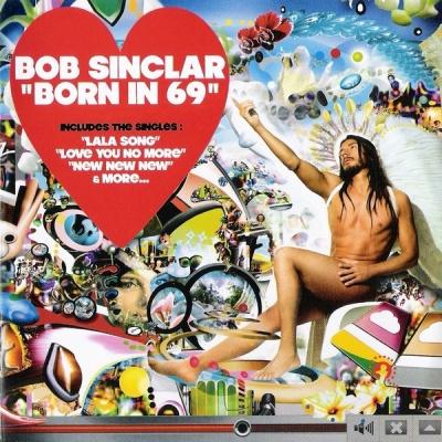 Bob Sinclar - Born in 69