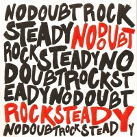 No Doubt - Rock Steady (LP)