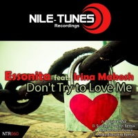 Essonita - Don't Try To Love Me (Andy Bianchini Remix)