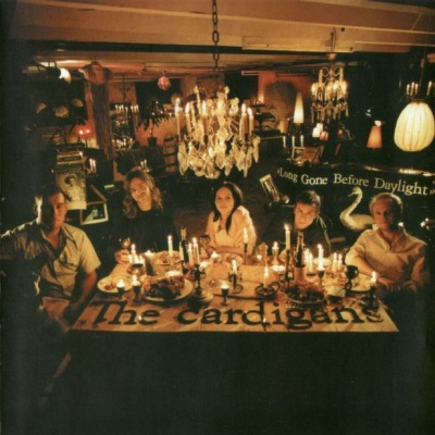 The Cardigans - Long Gone Before Daylight