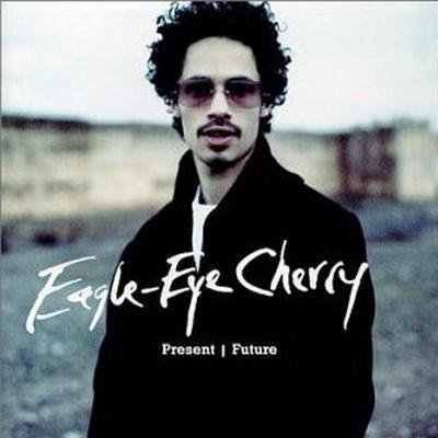 Eagle-Eye Cherry - Present Future