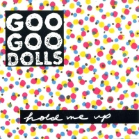 Goo Goo Dolls - Hold Me Up