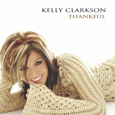 Kelly Clarkson - Thankful