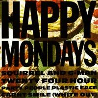 Happy Mondays - Squerrel and G-man