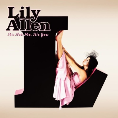 Lily Allen - It's Not Me, It's You Lily Allen (Album)