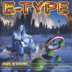 E-Type - Set The World On Fire
