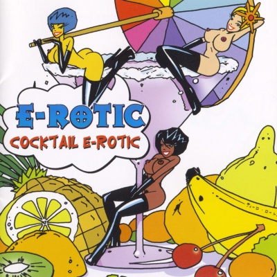 E-Rotic - Cocktail E-Rotic