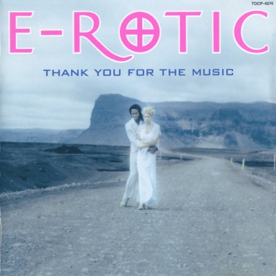E-Rotic - Thank You For The Music