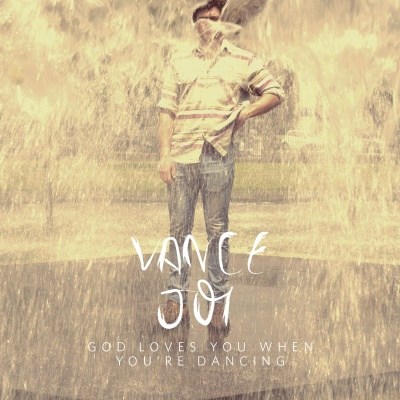 Vance Joy - God Loves You When You're Dancing