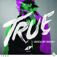 True (Avicii By Avicii Mixes)