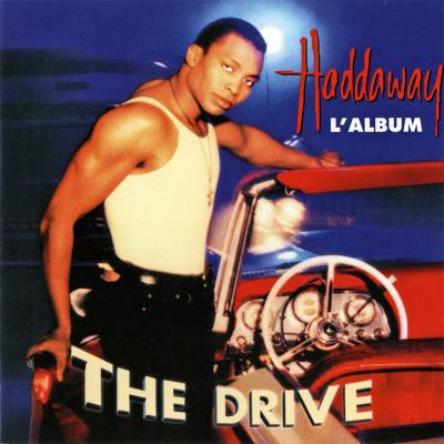 Haddaway - The Drive