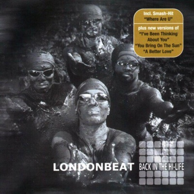 Londonbeat - Back In The Hi-Life
