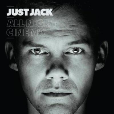 Just Jack - All Night Cinema