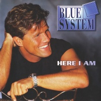 Blue System - Here I Am (Album)