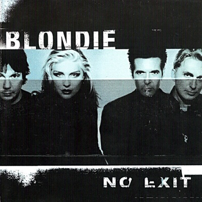 Blondie - No Exit