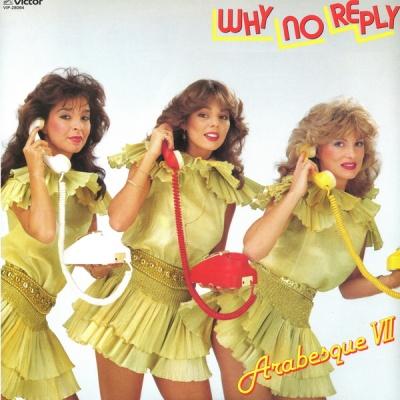 Arabesque - Why No Reply (Album)
