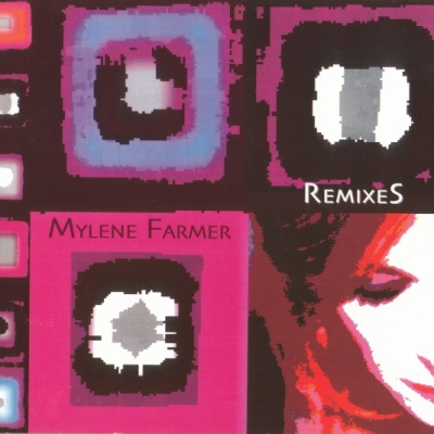 Mylène Farmer - Remixes