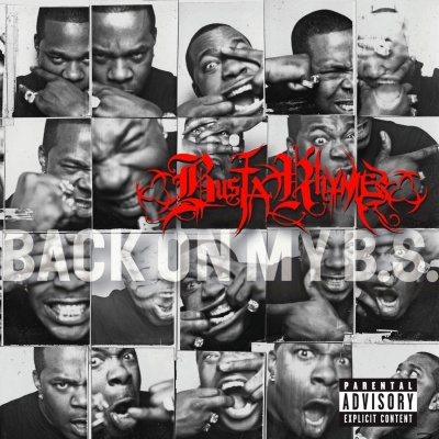 Busta Rhymes - Back On My B.S