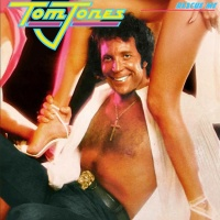 Tom Jones - Somebody Out There Will