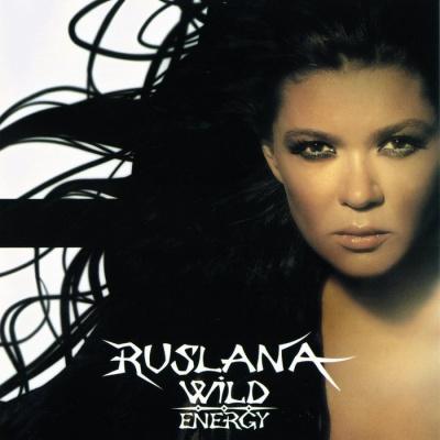 Руслана - Wild Energy