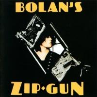 T.Rex - Bolan's Zip Gun