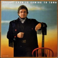 - Johnny Cash Is Coming To Town