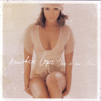 Jennifer Lopez - This Is Me... Then