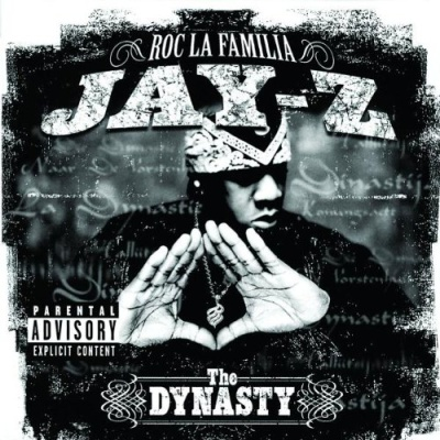 Jay-Z - The Dynasty Roc La Familia
