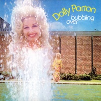 Dolly Parton - Bubbling Over