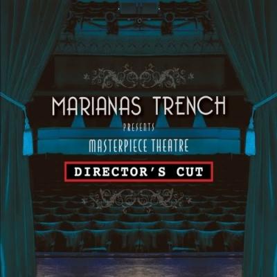 Marianas Trench - Masterpiece Theatre
