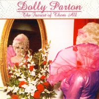 Dolly Parton - The Fairest of Them All