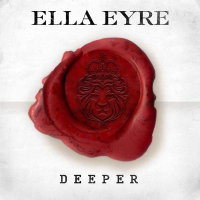 Ella Eyre - Deeper (EP)
