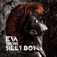 Eva Simons - Silly Boy