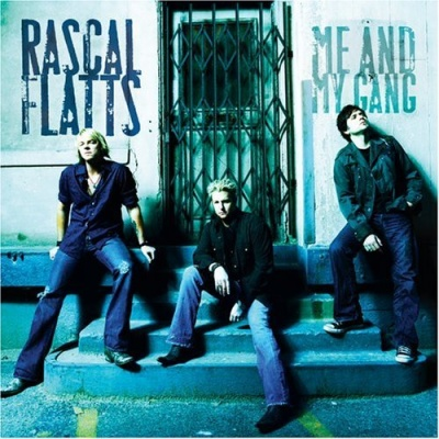 Rascal Flatts - Me & My Gang