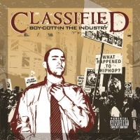 Classified - Boy-Cott-In The Industry