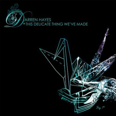 Darren Hayes - This Delicate Thing We've Made. CD2.