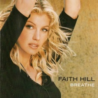 Faith Hill - The Way You Love Me