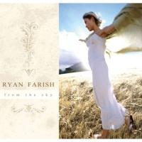Ryan Farish - From The Sky