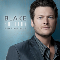 Blake Shelton - Red River Blue