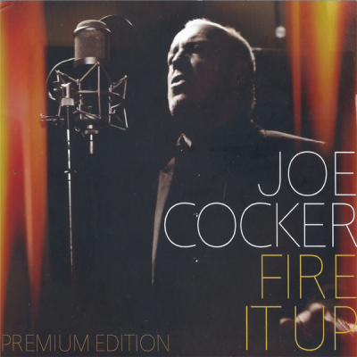 Joe Cocker - Fire It Up (Album)