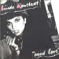 Linda Ronstadt - Mad Love