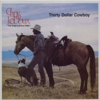 Chris LeDoux - Thirty Dollar Cowboy