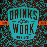 Toby Keith - Drinks After Work