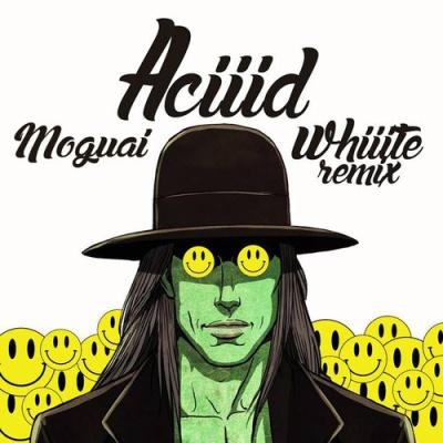 Moguai - ACIIID (Whiiite Remix)