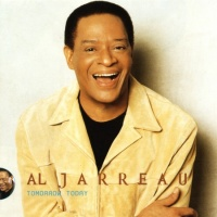 Al Jarreau - Tomorrow Today