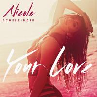 Nicole Scherzinger - Your Love