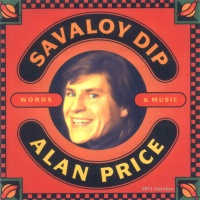 Alan Price - Savaloy Dip