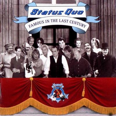 Status Quo - Famous In The Last Century